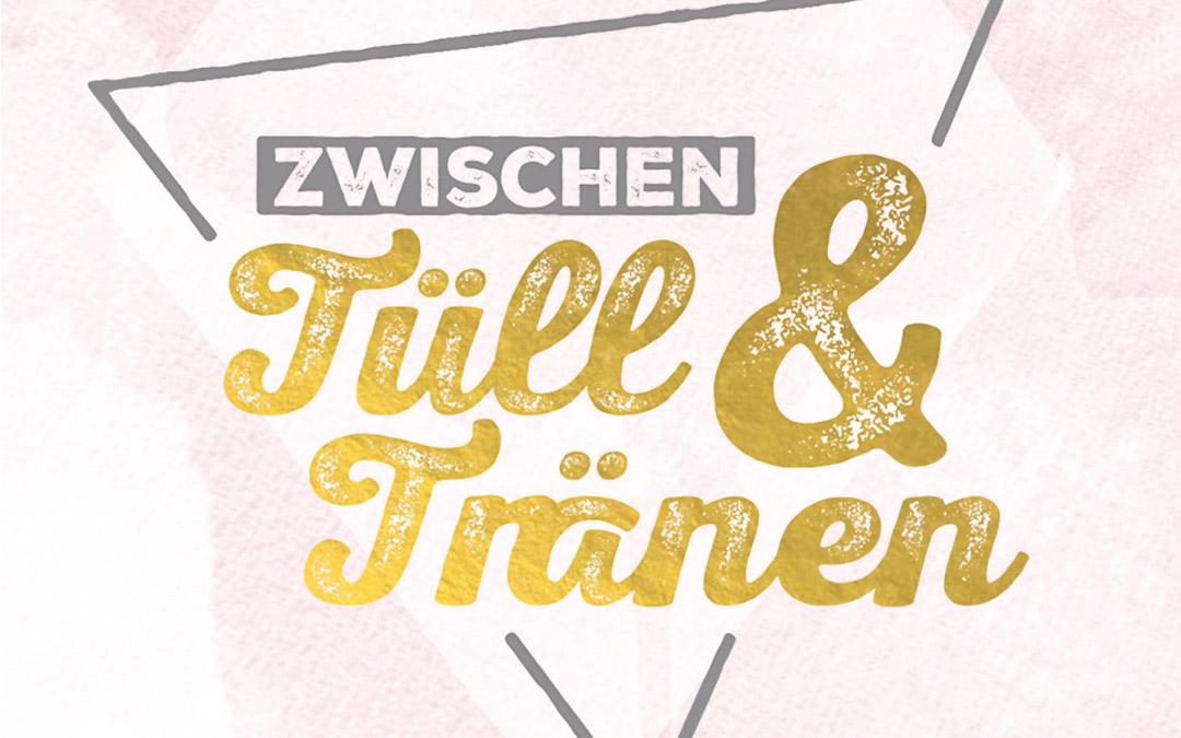 Logo von Zwischen Tüll und Tränen